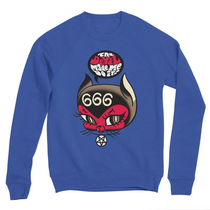 The Devil Made Me Do It! Men's Sponge Fleece Sweatshirt by Mitch O'Connell