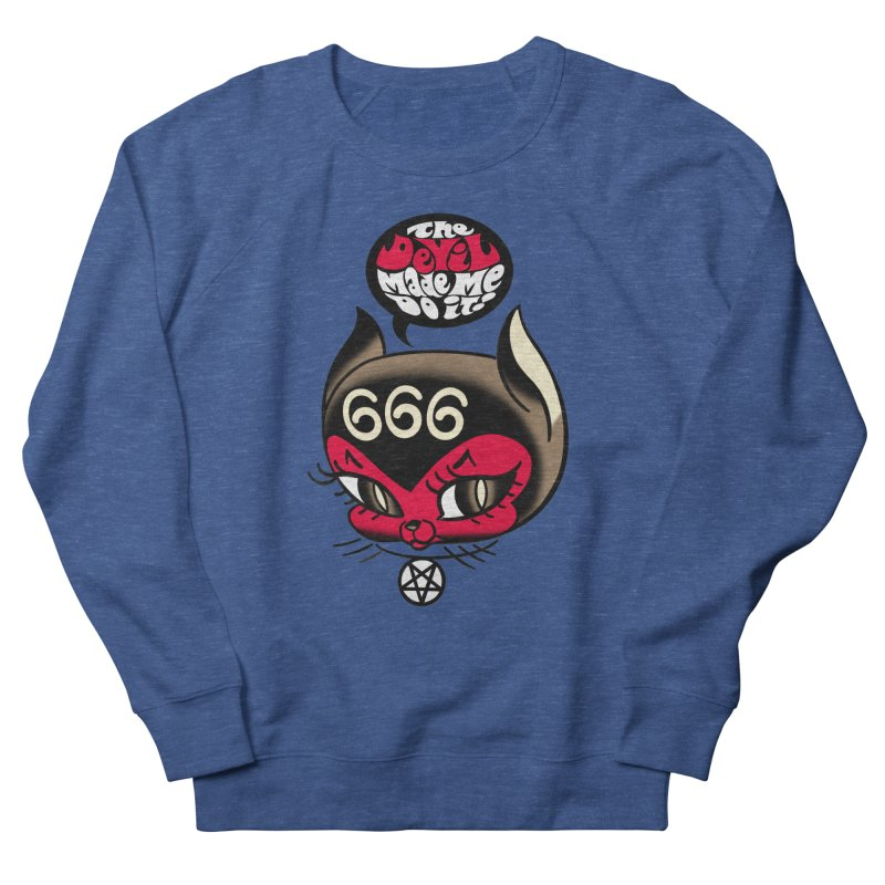 The Devil Made Me Do It! Men's Sweatshirt by Mitch O'Connell
