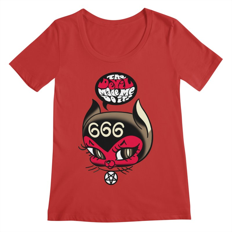 The Devil Made Me Do It! Women's Regular Scoop Neck by Mitch O'Connell