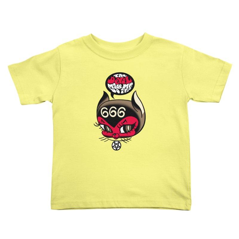 The Devil Made Me Do It! Kids Toddler T-Shirt by Mitch O'Connell