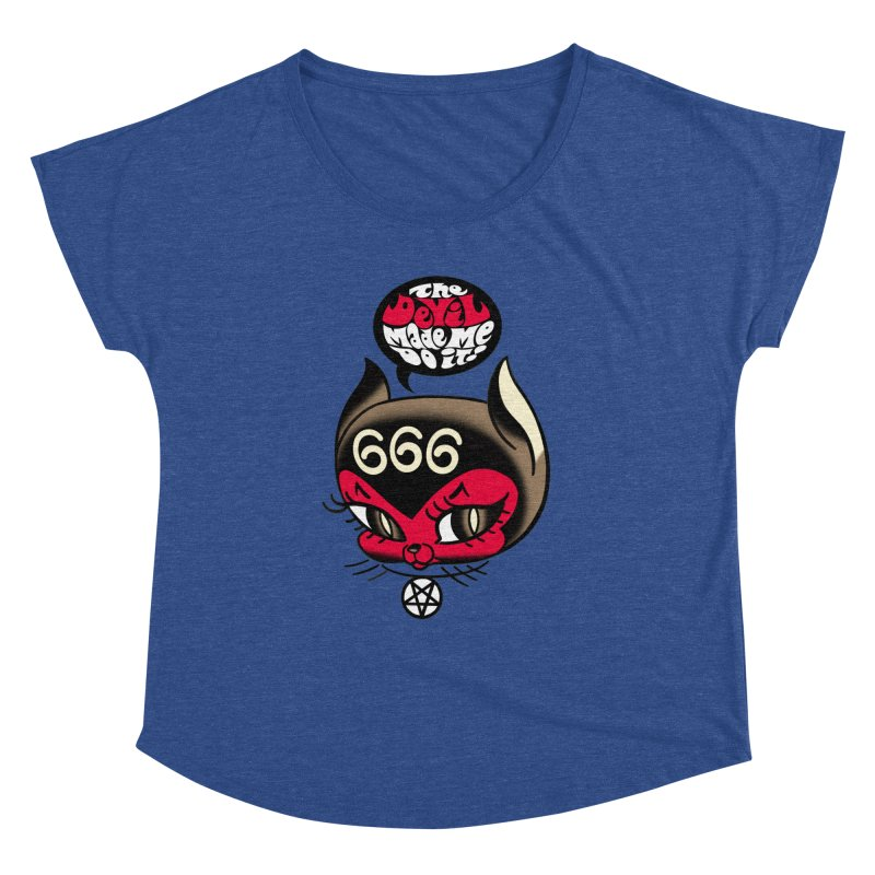 The Devil Made Me Do It! Women's Dolman Scoop Neck by Mitch O'Connell