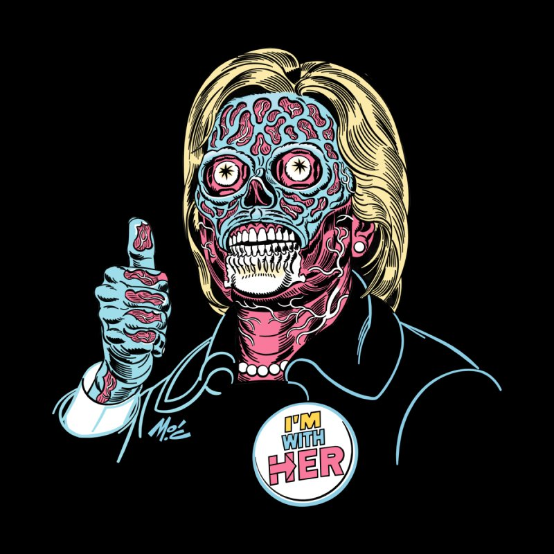 Hillary 'They Live' Clinton! Men's T-Shirt by Mitch O'Connell
