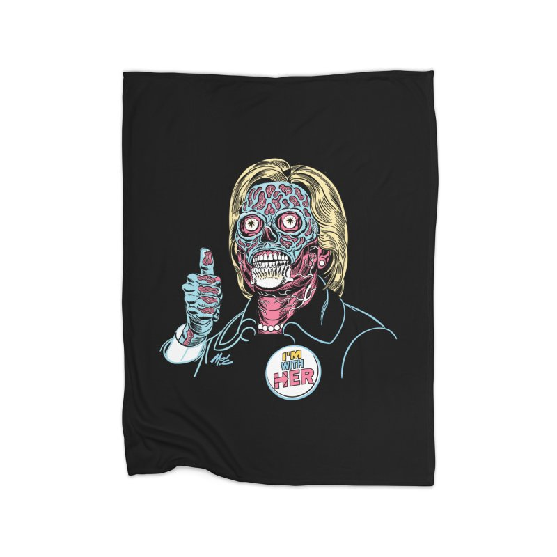 Hillary 'They Live' Clinton! Home Fleece Blanket Blanket by Mitch O'Connell