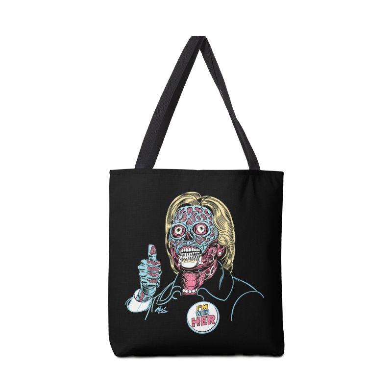 Hillary 'They Live' Clinton! Accessories Tote Bag Bag by Mitch O'Connell