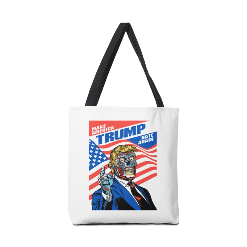 Trump 'They Live' Hate Version Accessories Bag by Mitch O'Connell