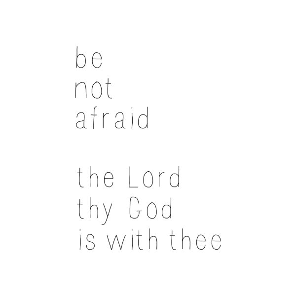 image for Be Not Afraid