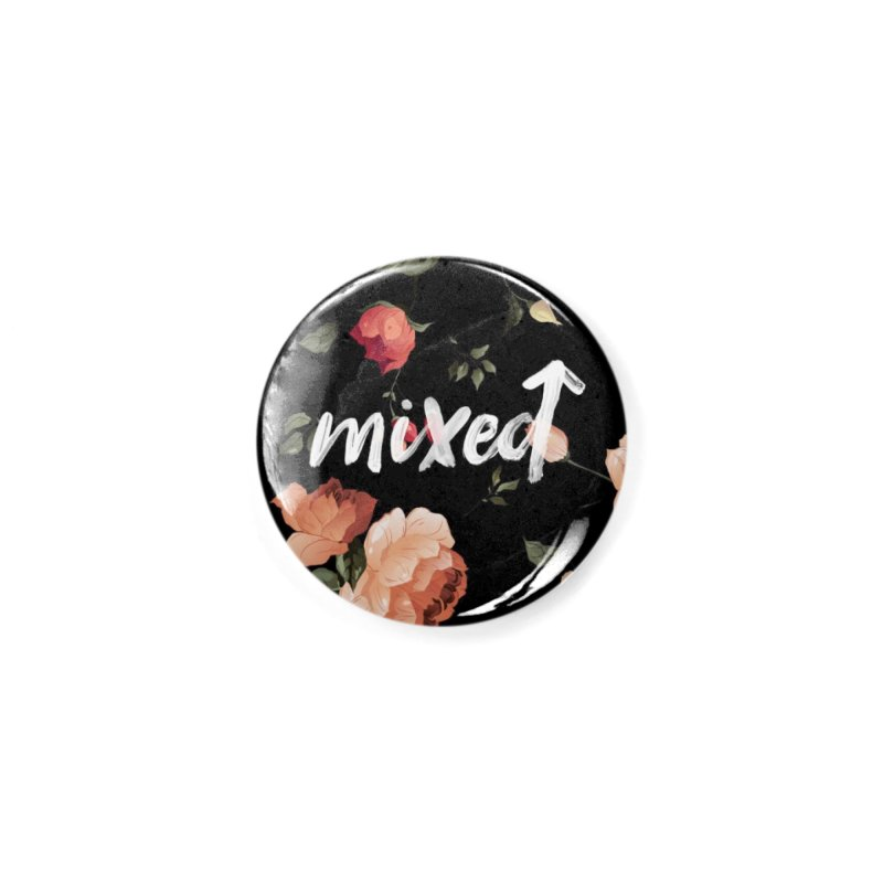 Mixed Up Floral Accessories Button by MixedUp
