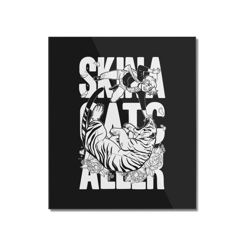 Skin a Catcaller (White Text) Home Mounted Acrylic Print by Mixtape Comics