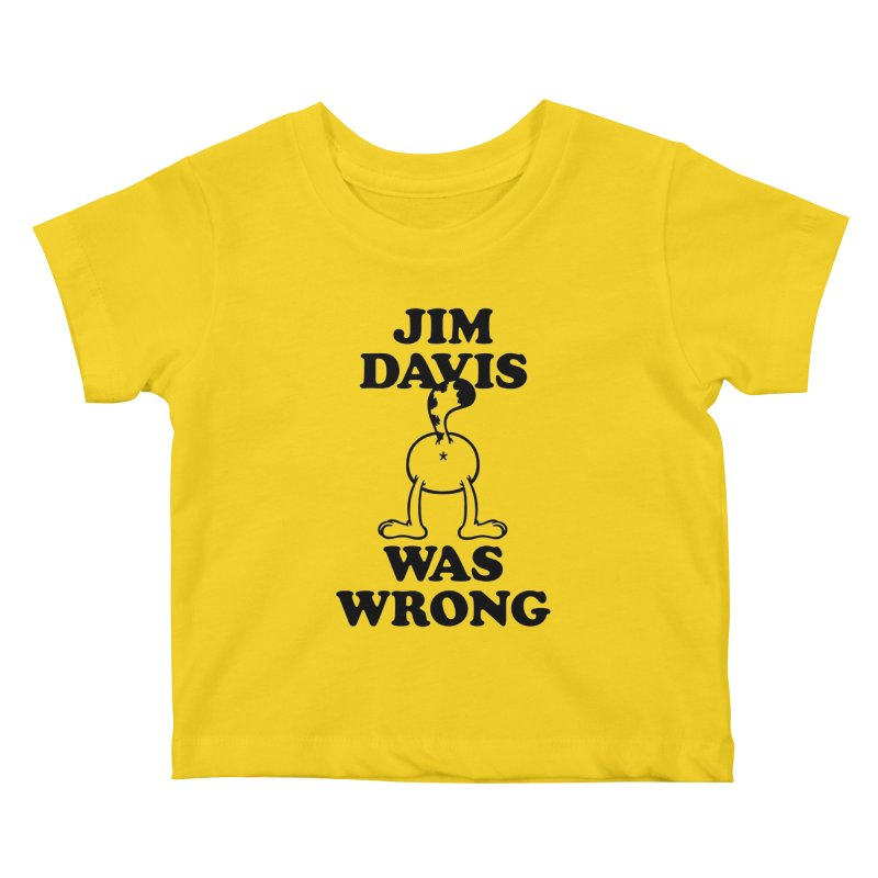 Jim Davis was Wrong Kids Baby T-Shirt by Mixtape Comics