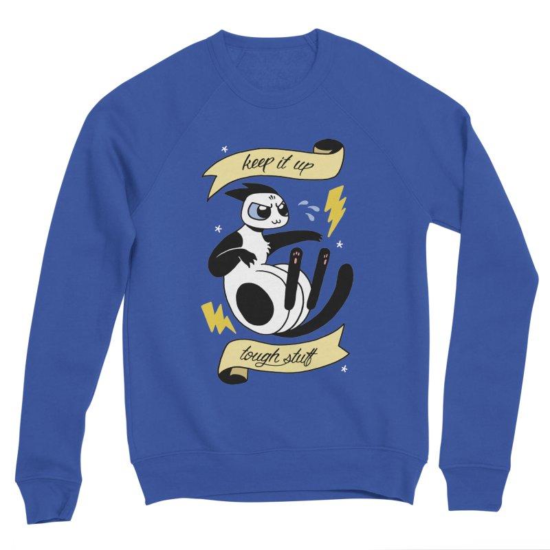 Keep It Up Tough Stuff Women's Sponge Fleece Sweatshirt by mixtapecomics's Artist Shop
