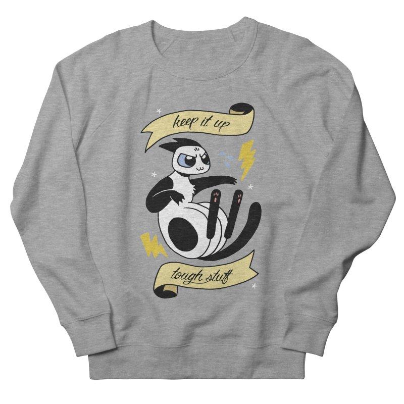 Keep It Up Tough Stuff Women's Sweatshirt by mixtapecomics's Artist Shop