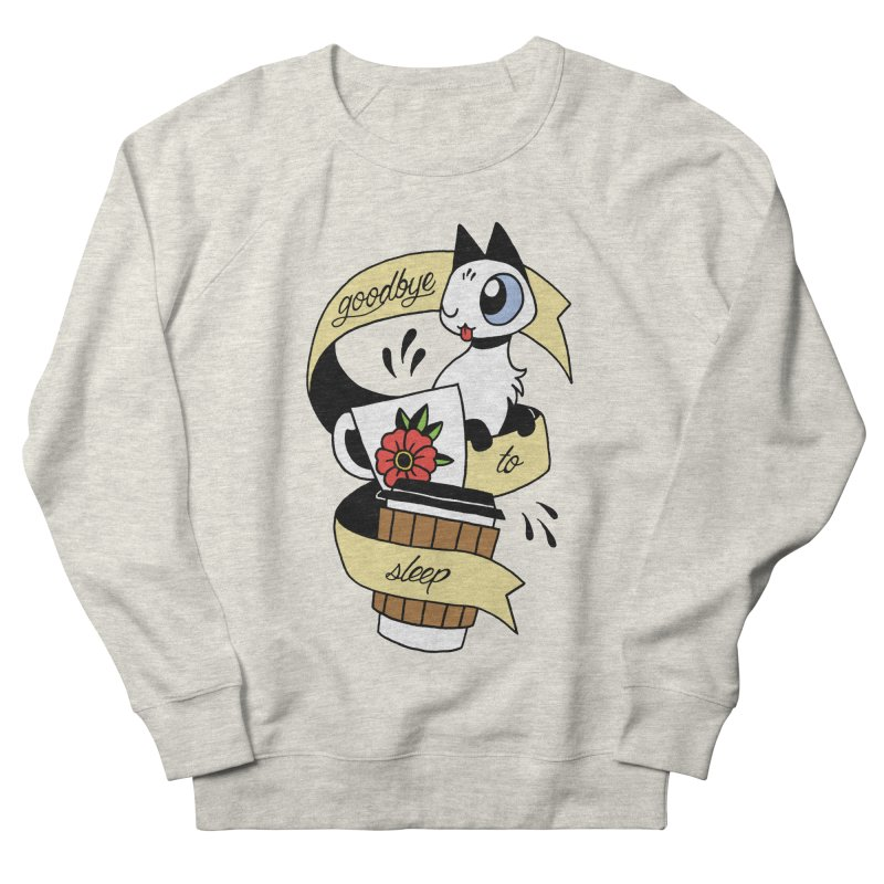 Goodbye to Sleep Women's French Terry Sweatshirt by Mixtape Comics