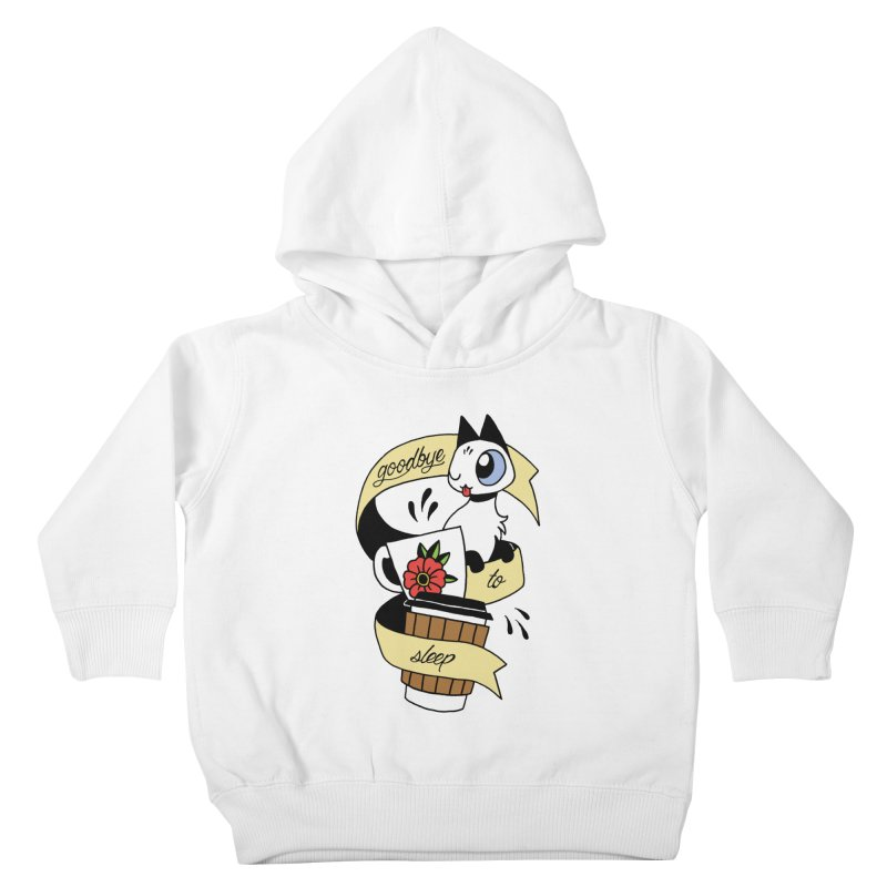 Goodbye to Sleep Kids Toddler Pullover Hoody by mixtapecomics's Artist Shop