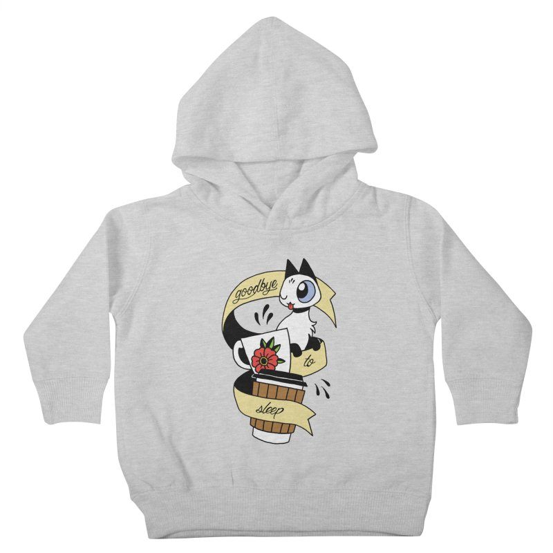 Goodbye to Sleep Kids Toddler Pullover Hoody by Mixtape Comics