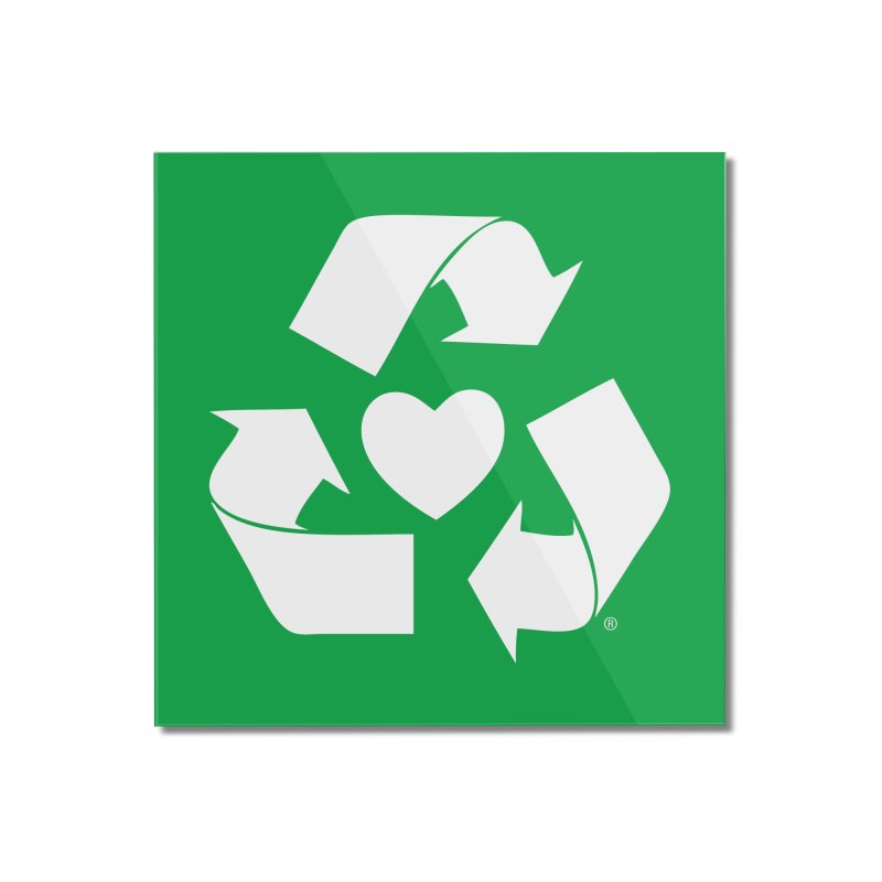 Recycle Heart Home Mounted Acrylic Print by Mixtape Comics