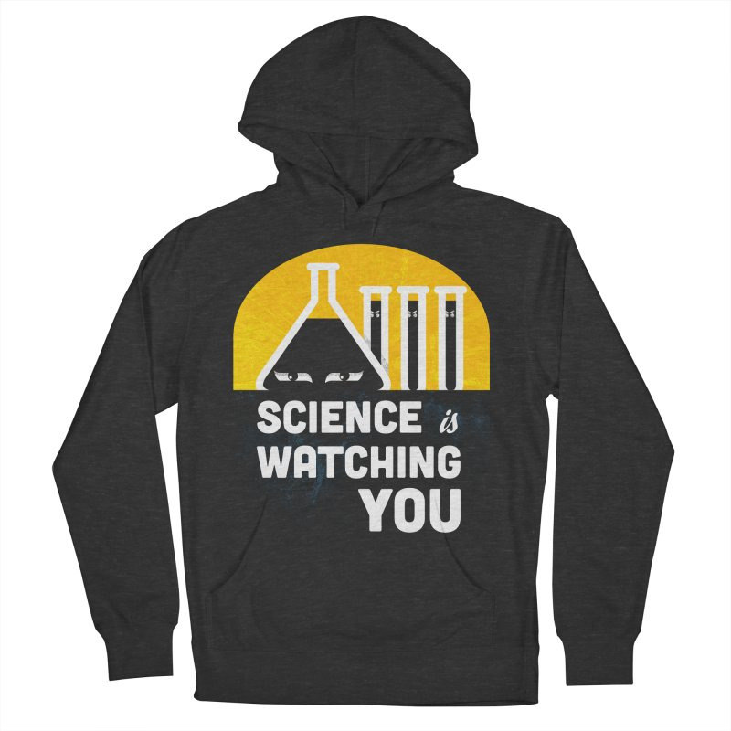 Science is Watching You Women's Pullover Hoody by mj's Artist Shop