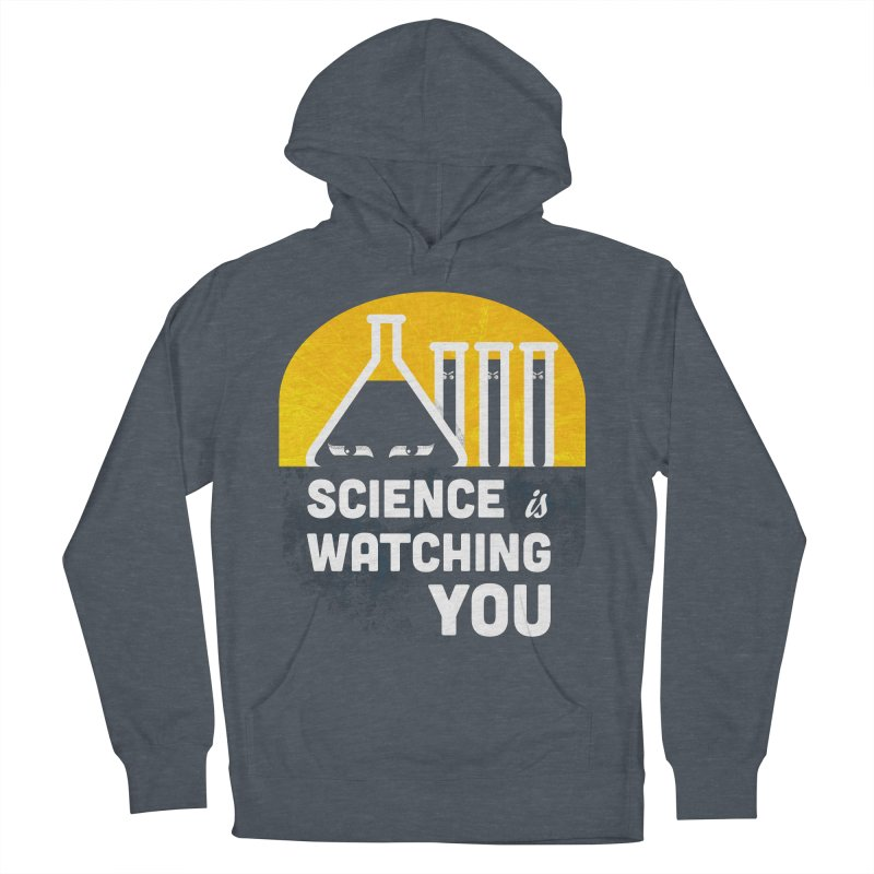 Science is Watching You Men's French Terry Pullover Hoody by mj's Artist Shop