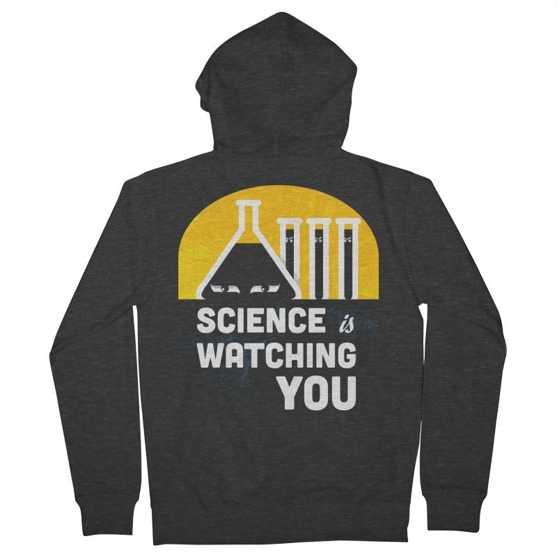 Science is Watching You Men's Zip-Up Hoody by mj's Artist Shop