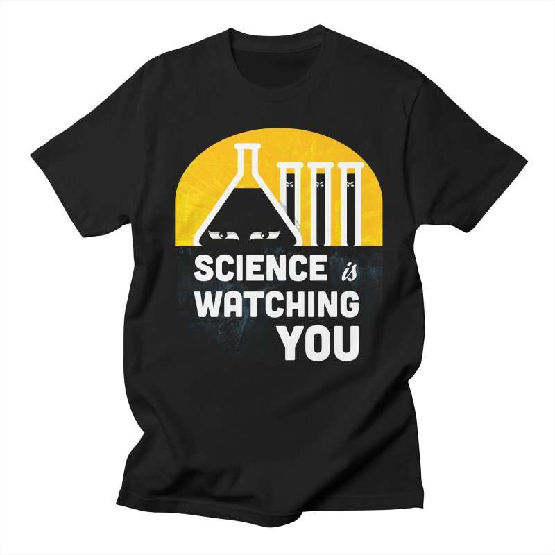 Science is Watching You Men's T-shirt by mj's Artist Shop