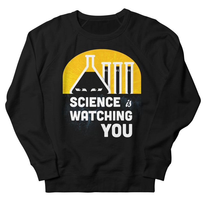 Science is Watching You   by mj's Artist Shop