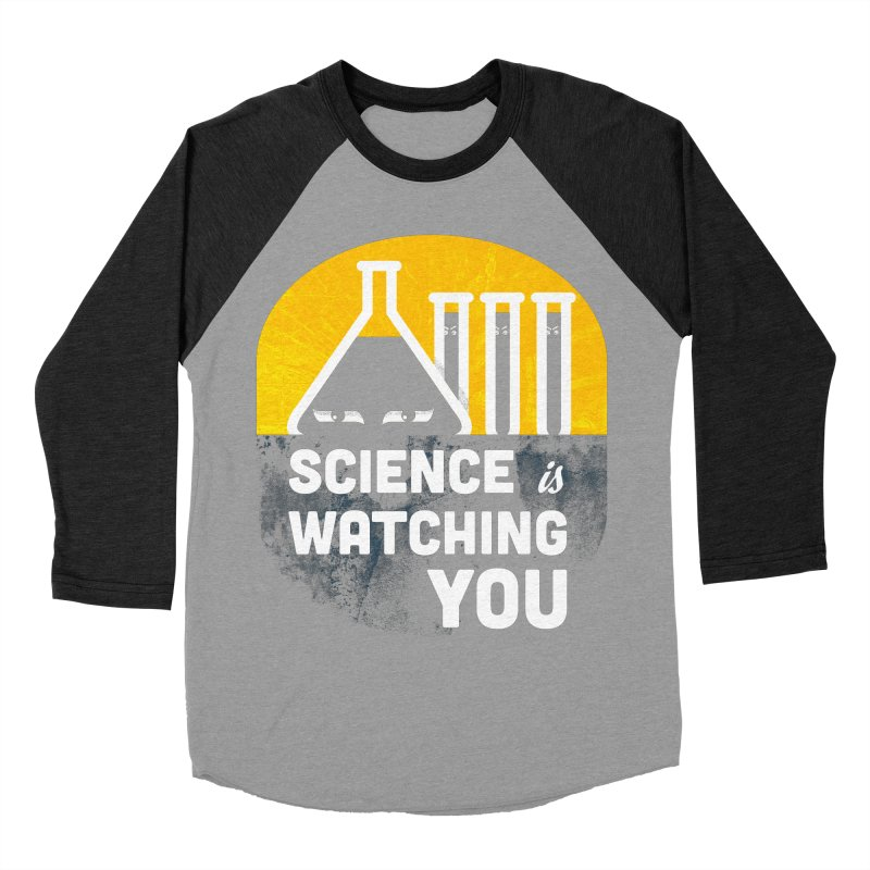 Science is Watching You Men's Baseball Triblend T-Shirt by mj's Artist Shop