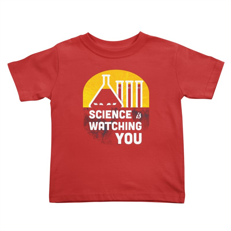 Science is Watching You Kids Toddler T-Shirt by mj's Artist Shop