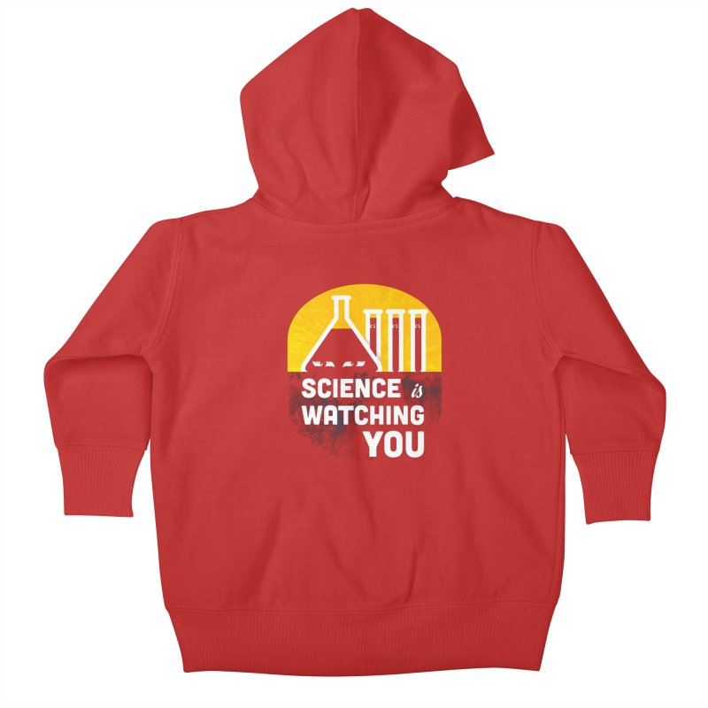 Science is Watching You Kids Baby Zip-Up Hoody by mj's Artist Shop