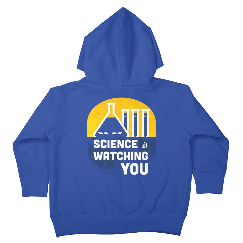 Science is Watching You Kids Toddler Zip-Up Hoody by mj's Artist Shop