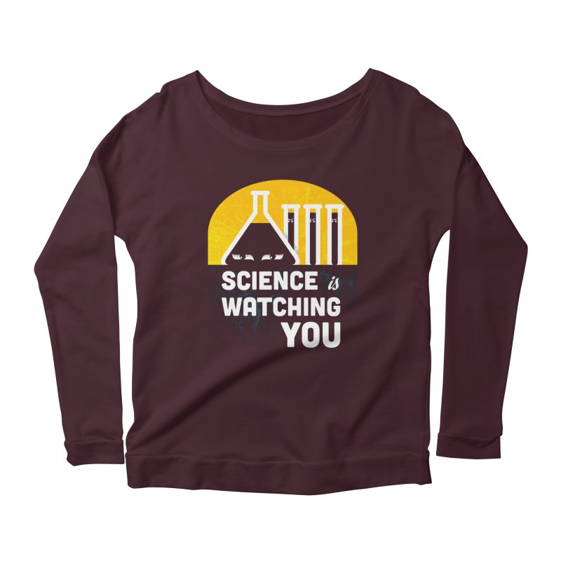 Science is Watching You Women's Scoop Neck Longsleeve T-Shirt by mj's Artist Shop