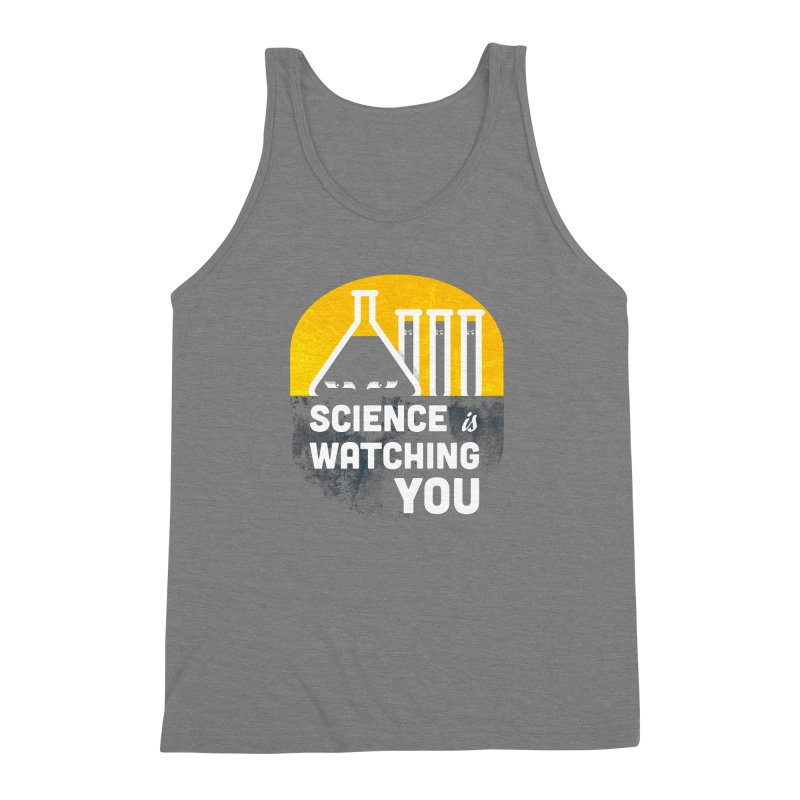 Science is Watching You Men's Triblend Tank by mj's Artist Shop