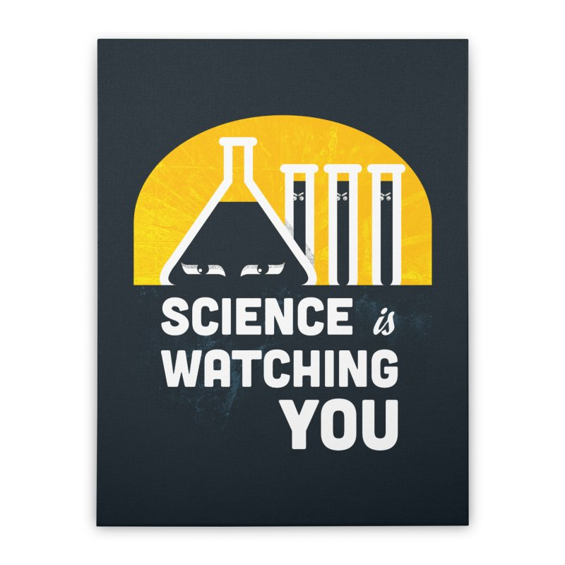 Science is Watching You Home Stretched Canvas by mj's Artist Shop