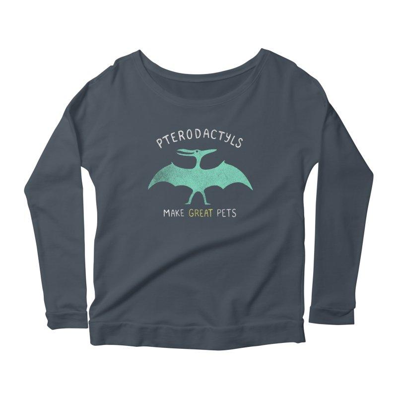 Pterodactyls Make Great Pets Women's Longsleeve Scoopneck  by mj's Artist Shop