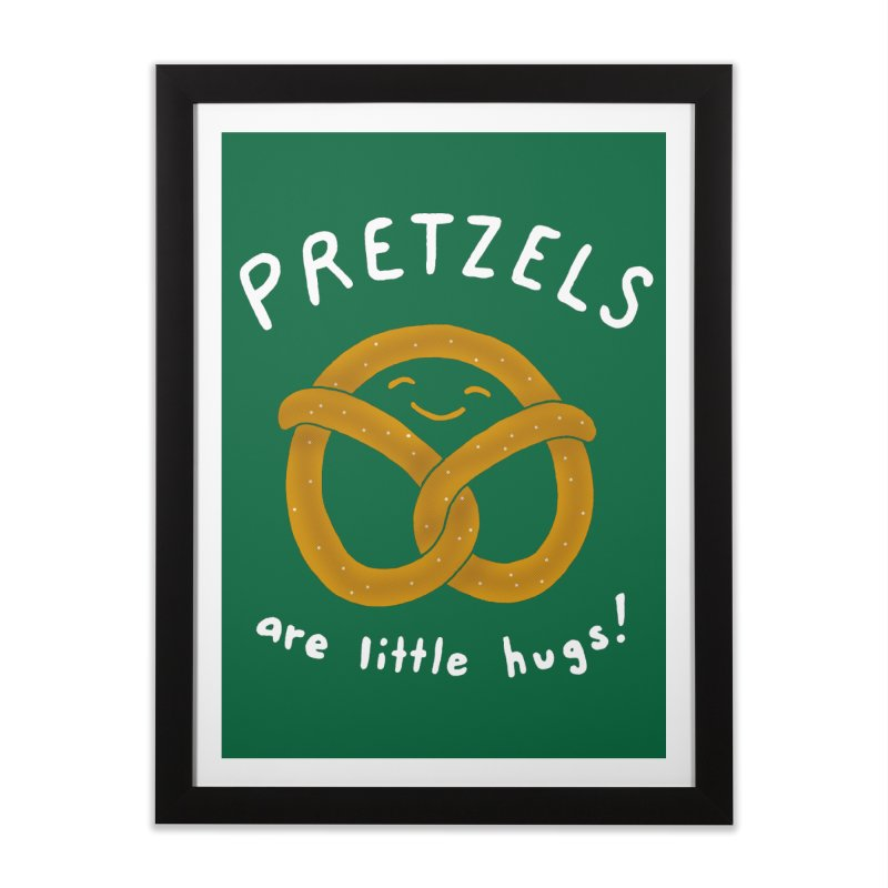 Pretzels are Little Hugs Home Framed Fine Art Print by mj's Artist Shop