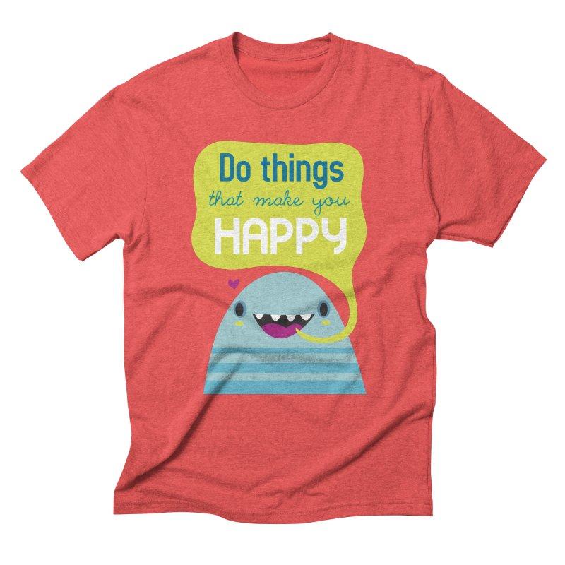 Do things that make you happy Men's Triblend T-shirt by Maria Jose Da Luz