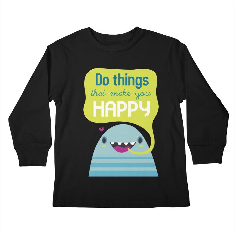 Do things that make you happy Kids Longsleeve T-Shirt by Maria Jose Da Luz