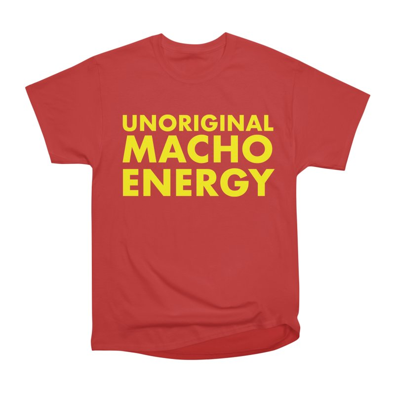 Unoriginal Macho Energy Women's Heavyweight Unisex T-Shirt by Brooks Industries
