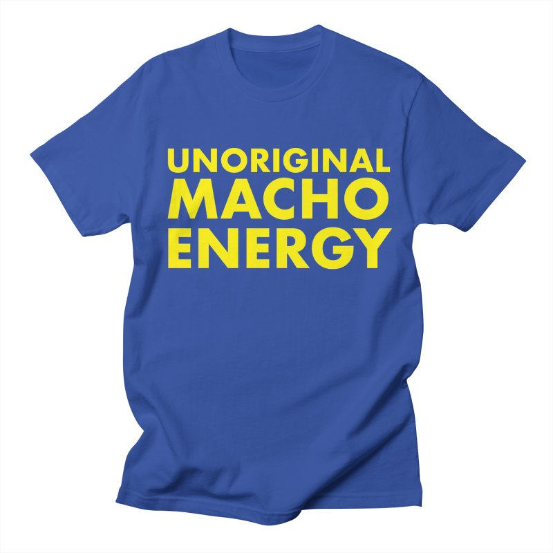 Unoriginal Macho Energy Men's Regular T-Shirt by Brooks Industries