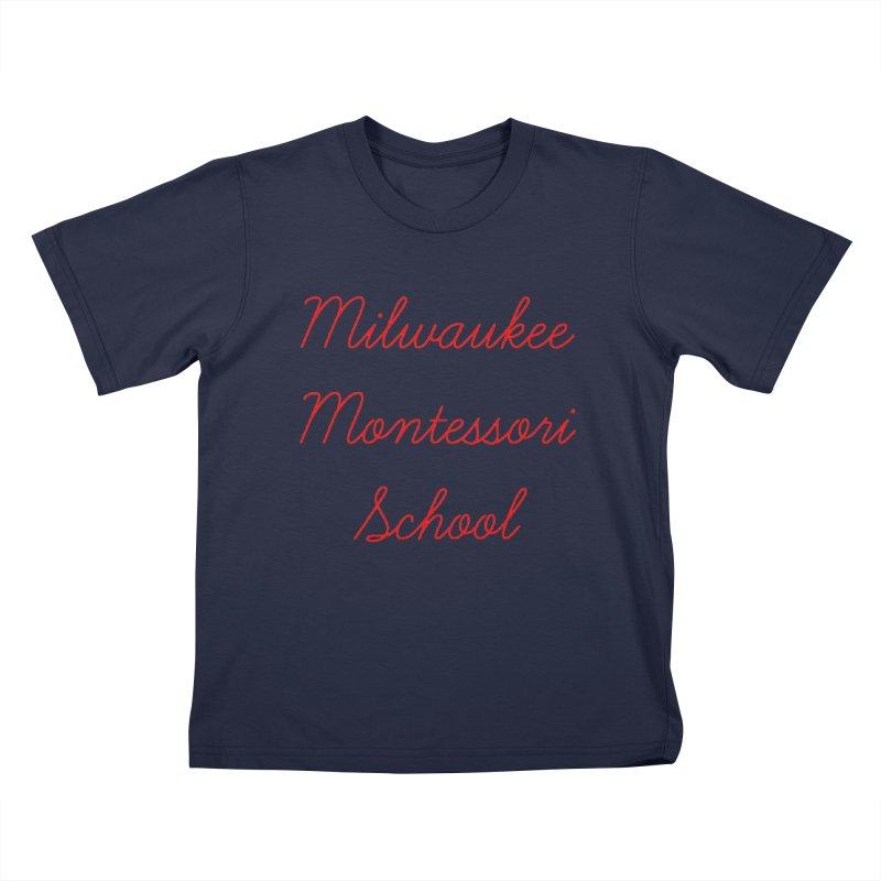 MMS Cursive - Red Kids T-Shirt by mkemontessori's Artist Shop