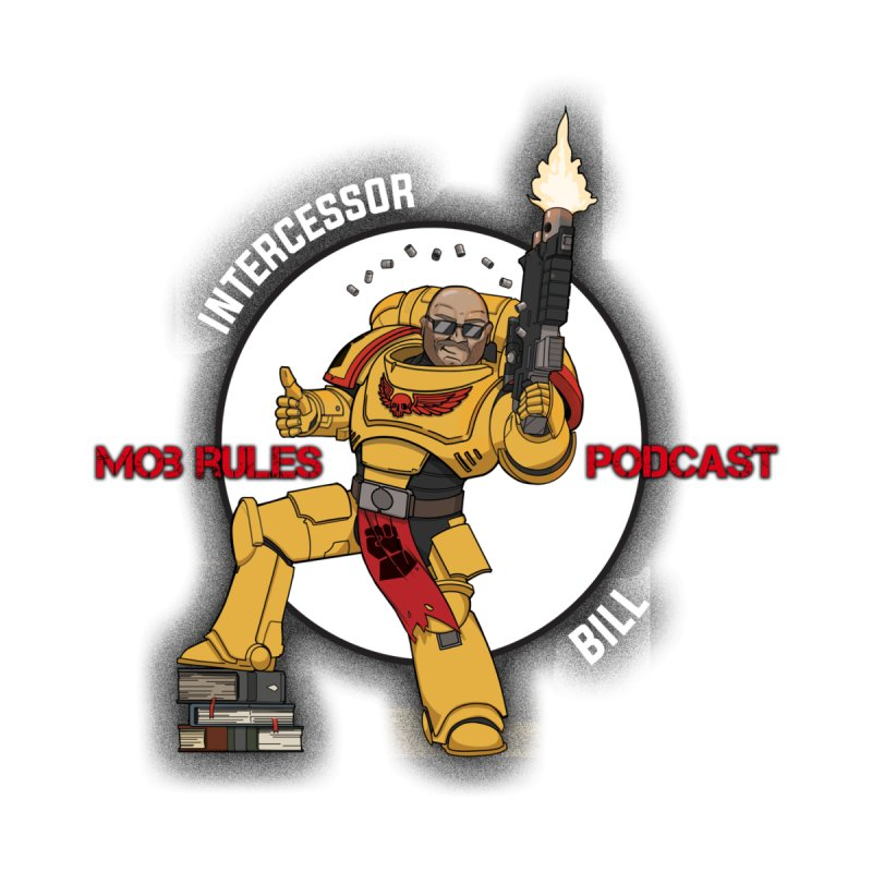 Intercessor Bill! Women's Pullover Hoody by Mob Rules Podcast