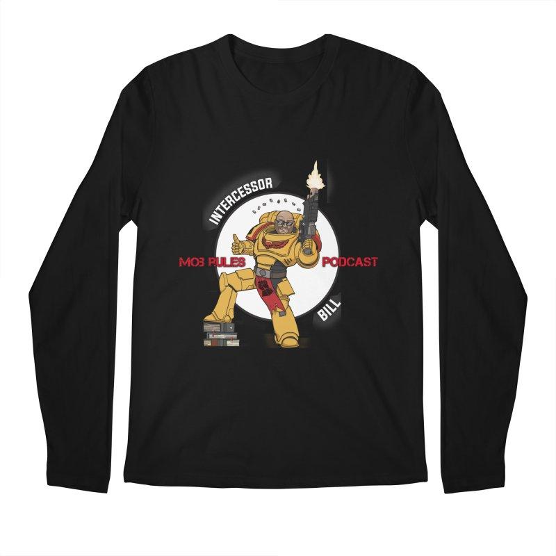 Intercessor Bill! Men's Regular Longsleeve T-Shirt by Mob Rules Podcast