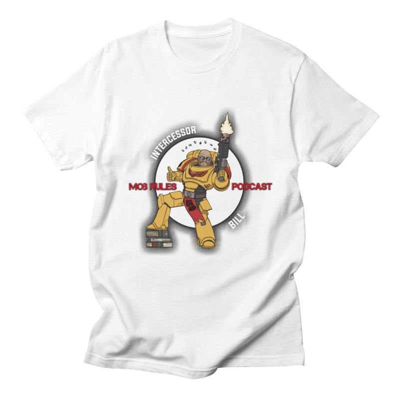 Intercessor Bill! Men's Regular T-Shirt by Mob Rules Podcast