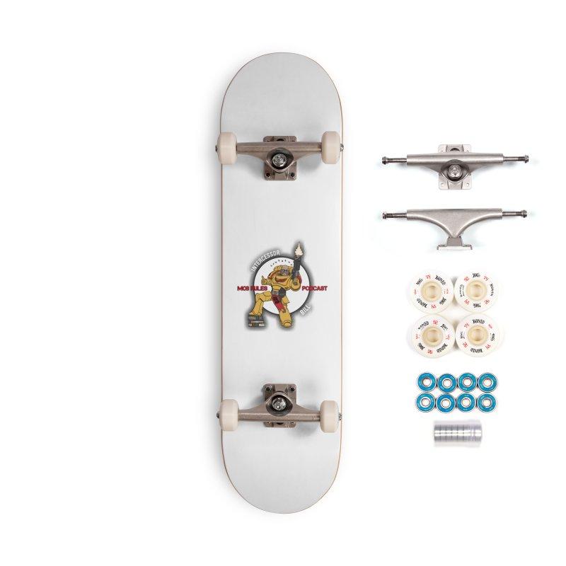 Intercessor Bill! Accessories Complete - Premium Skateboard by Mob Rules Podcast