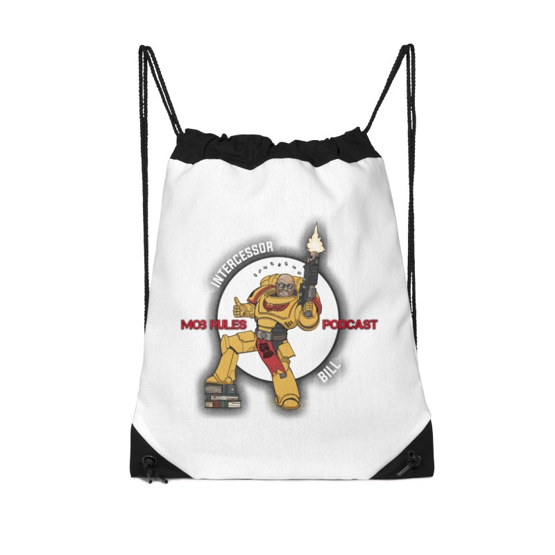 Intercessor Bill! Accessories Drawstring Bag Bag by Mob Rules Podcast