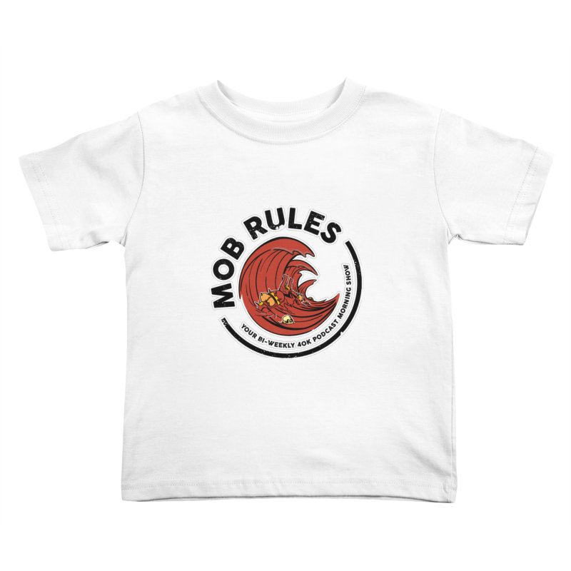 Mob Zerker Logo Kids Toddler T-Shirt by Mob Rules Podcast