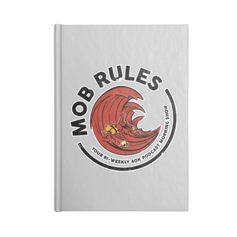 Mob Zerker Logo Accessories Lined Journal Notebook by Mob Rules Podcast