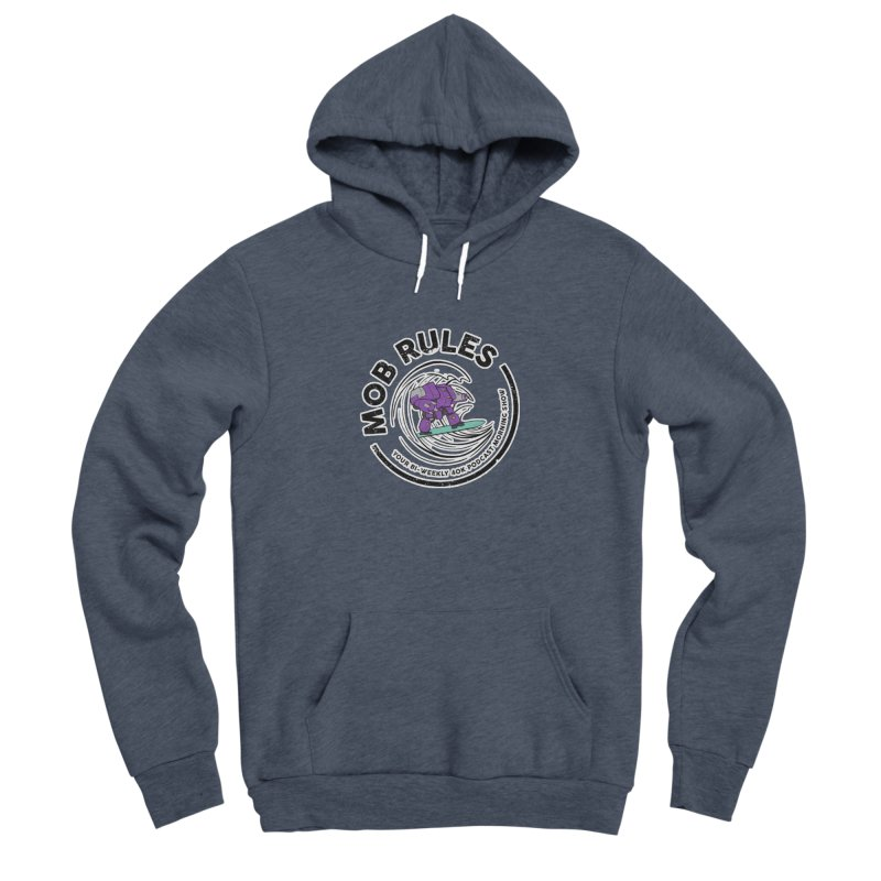 Mob Rules Dreadnought Logo Women's Sponge Fleece Pullover Hoody by Mob Rules Podcast