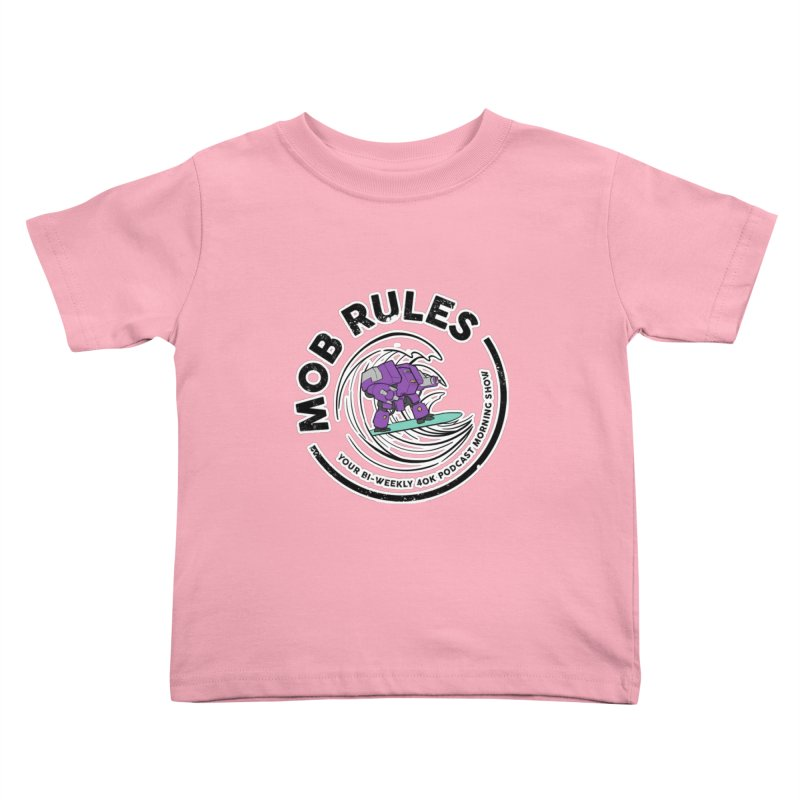 Mob Rules Dreadnought Logo Kids Toddler T-Shirt by Mob Rules Podcast