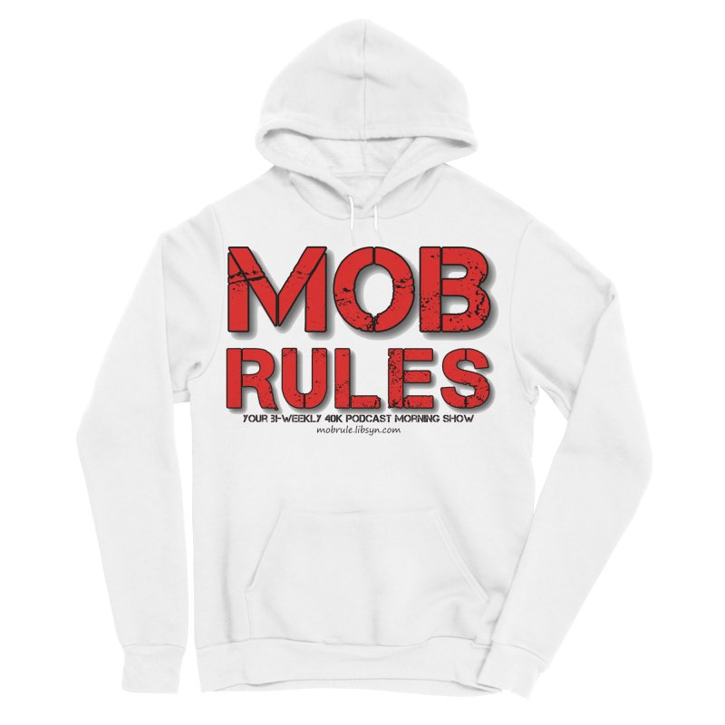 Mob Rules Logo Text Women's Sponge Fleece Pullover Hoody by Mob Rules Podcast