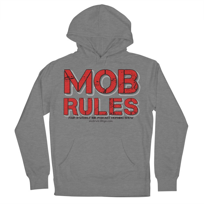 Mob Rules Logo Text Women's French Terry Pullover Hoody by Mob Rules Podcast