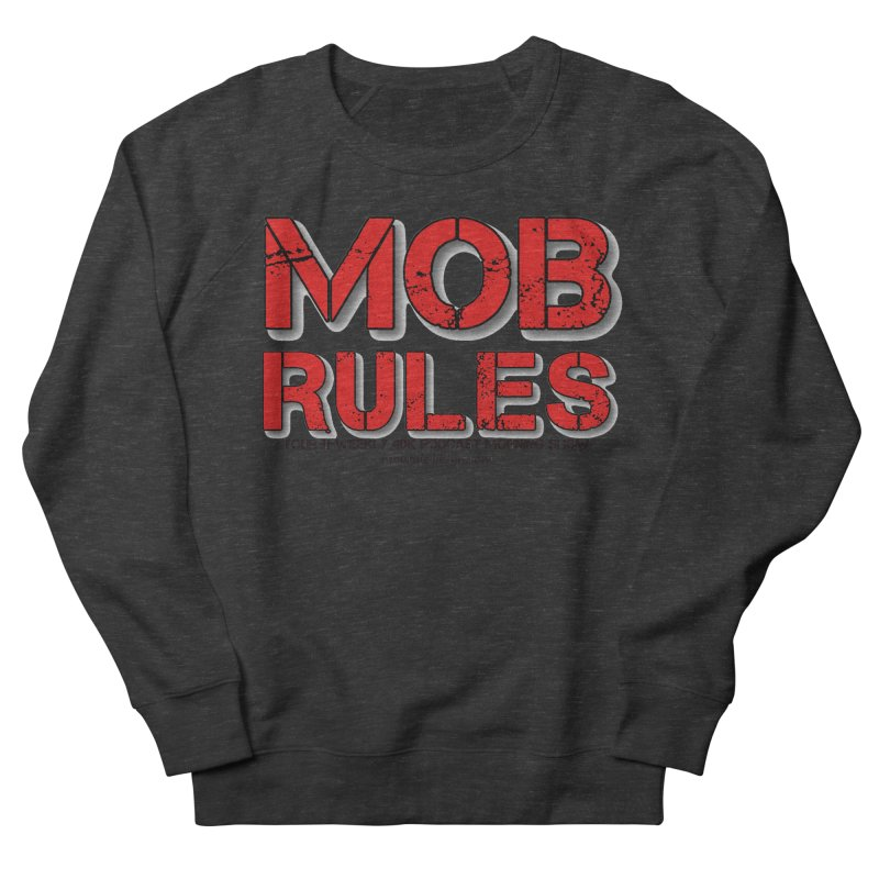 Mob Rules Logo Text Women's Sweatshirt by Mob Rules Podcast